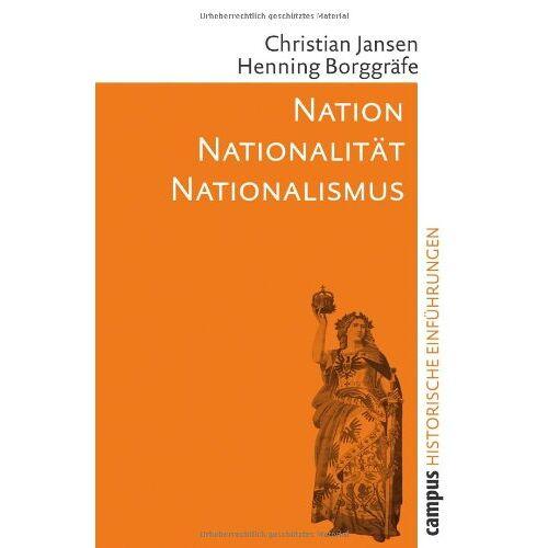 Christian Jansen - Nation - Nationalität - Nationalismus: Historische Einführungen - Preis vom 22.06.2021 04:48:15 h