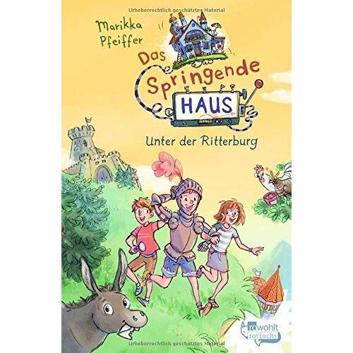 Marikka Pfeiffer - Das Springende Haus. Unter der Ritterburg (Springendes Haus, Band 2) - Preis vom 11.06.2021 04:46:58 h