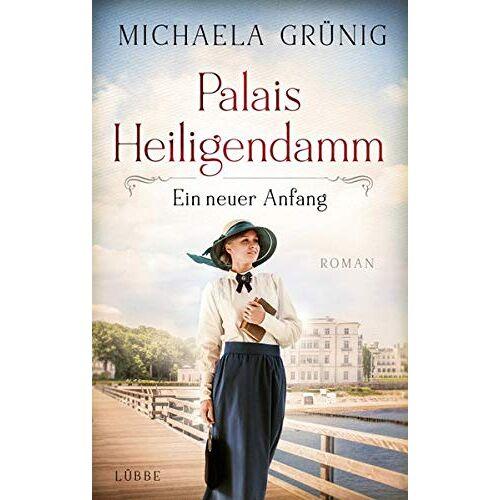 Michaela Grünig - Palais Heiligendamm - Ein neuer Anfang: Roman (Heiligendamm-Saga, Band 1) - Preis vom 11.06.2021 04:46:58 h
