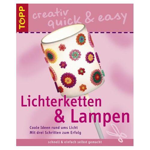 Huber - Lichterketten und Lampen. Coole Ideen rund ums Licht - Preis vom 21.06.2021 04:48:19 h