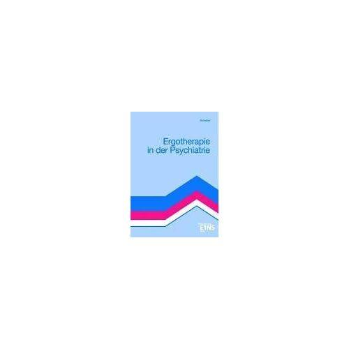 Ingrid Scheiber - Ergotherapie in der Psychiatrie - Preis vom 31.07.2021 04:48:47 h