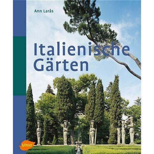 Ann Laras - Italienische Gärten - Preis vom 13.06.2021 04:45:58 h