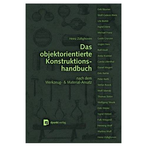 Heinz Züllighoven - Das objektorientierte Konstruktionshandbuch, m. CD-ROM - Preis vom 15.06.2021 04:47:52 h