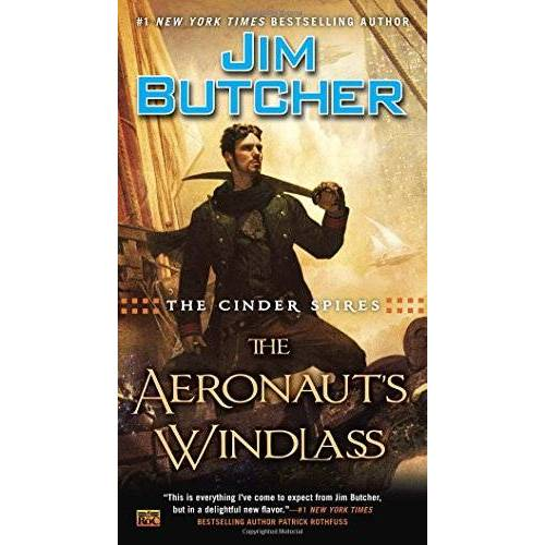 Jim Butcher - The Cinder Spires: The Aeronaut's Windlass - Preis vom 14.06.2021 04:47:09 h