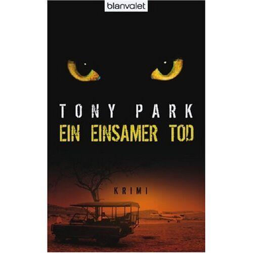 Tony Park - Ein einsamer Tod - Preis vom 03.05.2021 04:57:00 h