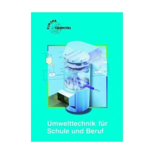 Häberle, Gregor D. - Umwelttechnik für Schule und Beruf - Preis vom 11.06.2021 04:46:58 h