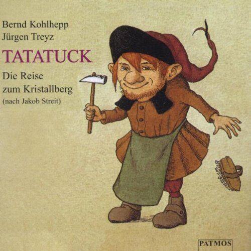 Bernd Kohlhepp - Tatatuck. CD: Die Reise zum Kristallberg - Preis vom 22.09.2021 05:02:28 h