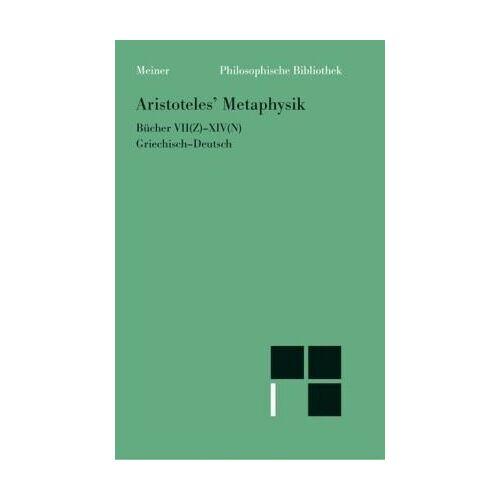Aristoteles - Aristoteles' Metaphysik. Bücher VII(Z) - XIV(N). Griechisch-Deutsch. - Preis vom 29.07.2021 04:48:49 h