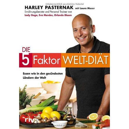 Harley Pasternak - Die 5-Faktor-Welt-Diät: Essen wie in den gesündesten Ländern der Welt - Preis vom 22.06.2021 04:48:15 h