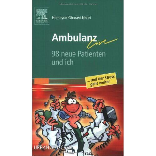 Homayun Gharavi-Nouri - Ambulanz Live 98 Neue Patienten und Ich: 98 Patienten und ich - Preis vom 31.07.2021 04:48:47 h