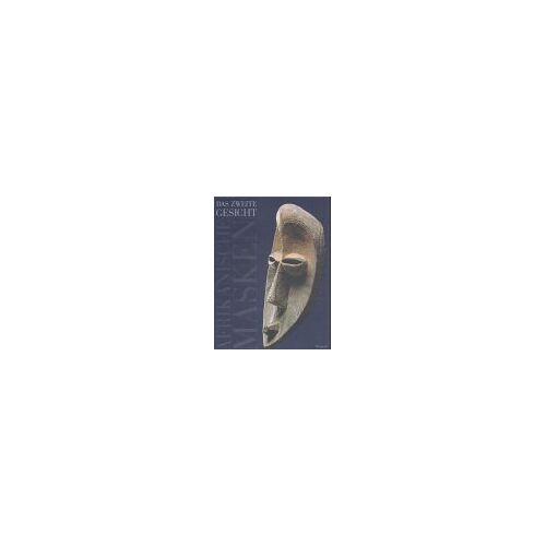 Iris Hahner-Herzog - Afrikanische Masken. Das zweite Gesicht - Preis vom 22.06.2021 04:48:15 h