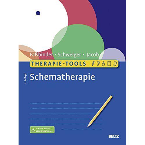 Eva Faßbinder - Therapie-Tools Schematherapie: Mit E-Book inside - Preis vom 10.09.2021 04:52:31 h