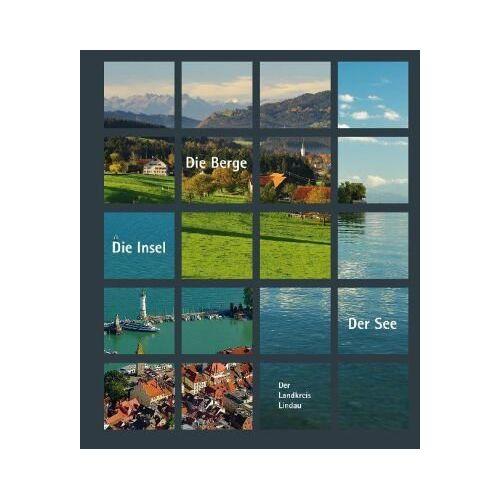 Karl Pörnbacher - Der See - Die Insel - Die Berge. Der Landkreis Lindau - Preis vom 16.06.2021 04:47:02 h