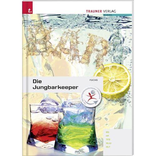 Andrea Fuchs - Die Jungbarkeeper - Preis vom 20.06.2021 04:47:58 h