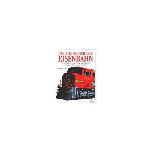 Christine Heap - Das Riesenbuch der Eisenbahn - Preis vom 25.07.2021 04:48:18 h