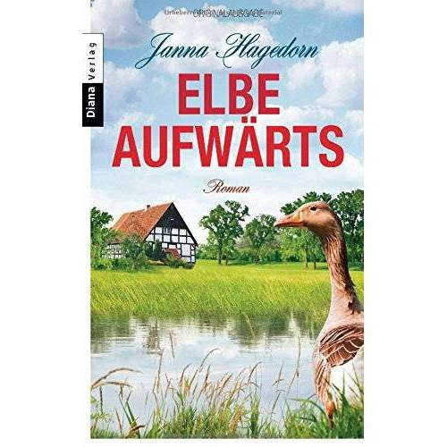 Janna Hagedorn - Elbe aufwärts: Roman - Preis vom 15.06.2021 04:47:52 h