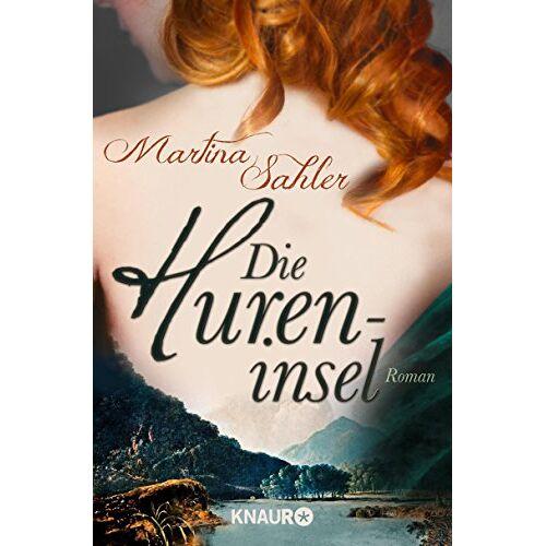 Martina Sahler - Die Hureninsel: Roman - Preis vom 17.06.2021 04:48:08 h