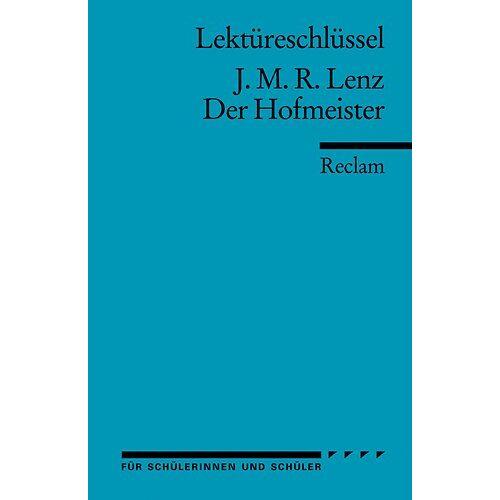 Georg Patzer - Lektüreschlüssel zu J. M. R. Lenz: Der Hofmeister - Preis vom 09.06.2021 04:47:15 h