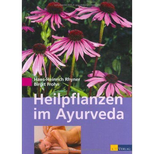 Rhyner, Hans Heinrich - Heilpflanzen im Ayurveda - Preis vom 13.06.2021 04:45:58 h