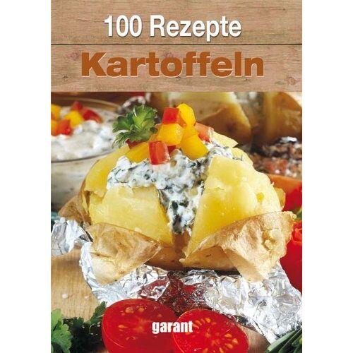 kein - 100 Rezepte Kartoffeln - Preis vom 20.10.2021 04:52:31 h