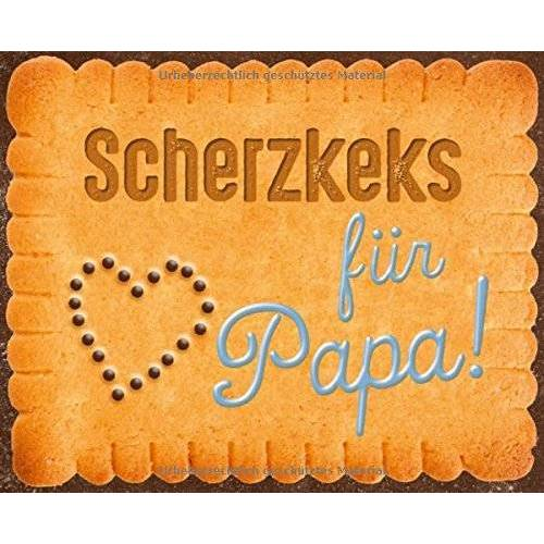 Rudi Hurzlmeier - Scherzkeks für Papa (Scherzkekse) - Preis vom 14.06.2021 04:47:09 h