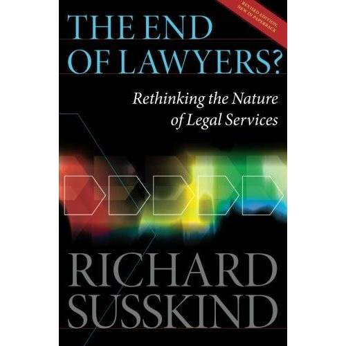 Richard Susskind - The End of Lawyers? Rethinking the Nature of Legal Services - Preis vom 11.06.2021 04:46:58 h