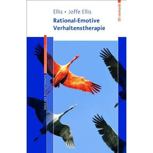 Albert Ellis - Rational-Emotive Verhaltenstherapie - Preis vom 17.06.2021 04:48:08 h