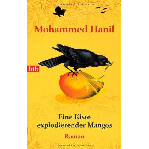 Mohammed Hanif - Eine Kiste explodierender Mangos: Roman - Preis vom 16.05.2021 04:43:40 h