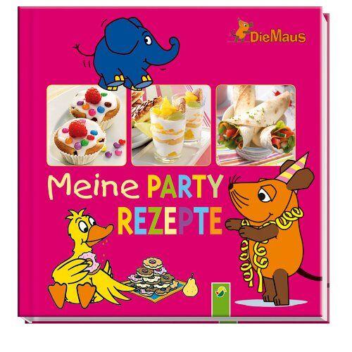 - Die Maus - Meine Partyrezepte - Preis vom 21.06.2021 04:48:19 h