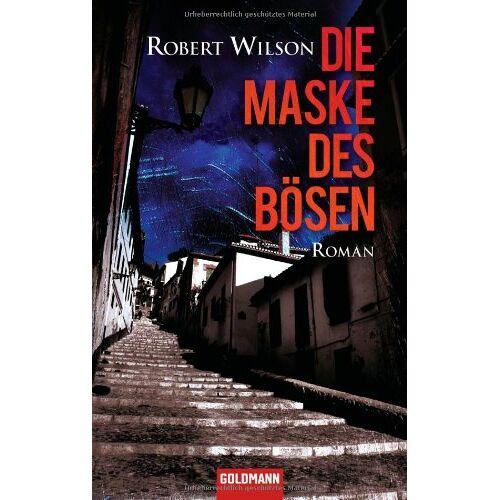 Robert Wilson - Die Maske des Bösen: Roman - Preis vom 16.05.2021 04:43:40 h