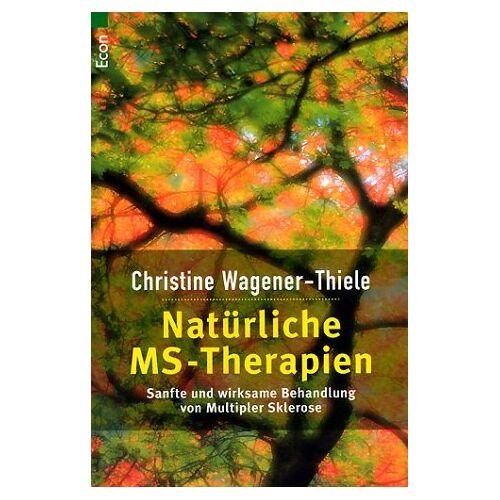 Christine Wagener-Thiele - Natürliche MS-Therapien - Preis vom 30.07.2021 04:46:10 h
