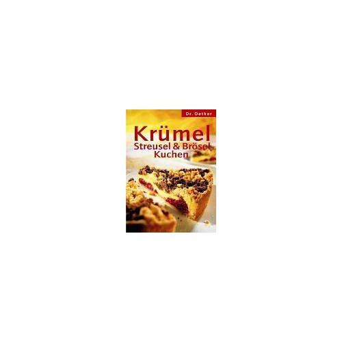 Oetker - Krümel-, Streusel- & Bröselkuchen - Preis vom 17.05.2021 04:44:08 h