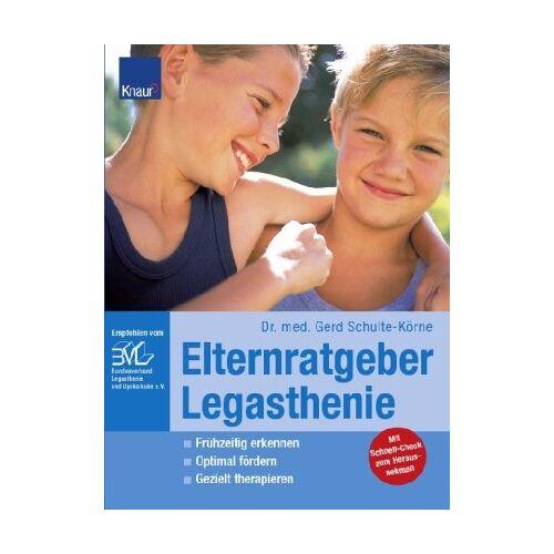 Gerd Schulte-Körne - Elternratgeber Legasthenie: Frühzeitig erkennen; Optimal fördern; Gezielt therapieren; Liebevoll begleiten - Preis vom 16.06.2021 04:47:02 h