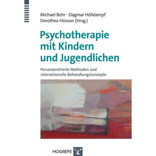 Behr Psychotherapie mit Kindern und Jugendlichen: Personzentrierte Methoden und interaktionelle Behandlungskonzepte - Preis vom 28.07.2021 04:47:08 h