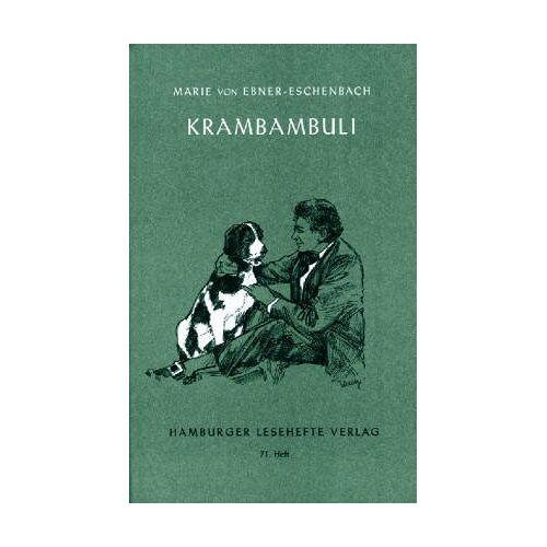 Ebner-Eschenbach, Marie von - Hamburger Lesehefte, Nr.71, Krambambuli und andere Tiergeschichten - Preis vom 12.06.2021 04:48:00 h