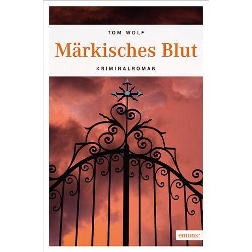 Tom Wolf - Märkisches Blut - Preis vom 12.06.2021 04:48:00 h