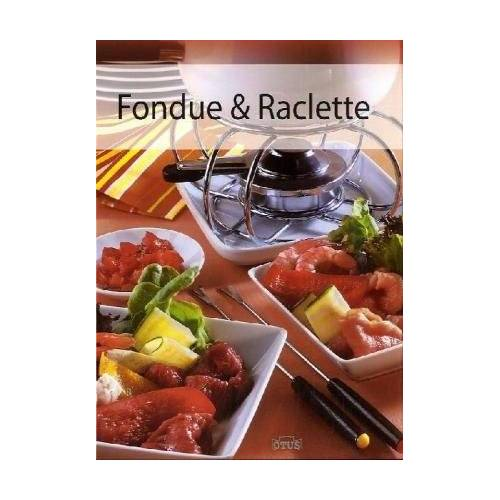 - Fondue & Raclette - Preis vom 11.06.2021 04:46:58 h