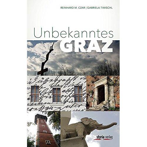 Reinhard M. Czar - Unbekanntes Graz - Preis vom 11.06.2021 04:46:58 h