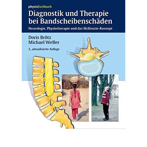 Doris Brötz - Diagnostik und Therapie bei Bandscheibenschäden: Neurologie, Physiotherapie und das McKenzie-Konzept (Physiofachbuch) - Preis vom 29.07.2021 04:48:49 h