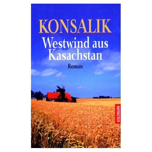 Konsalik, Heinz G. - Westwind aus Kasachstan - Preis vom 13.06.2021 04:45:58 h