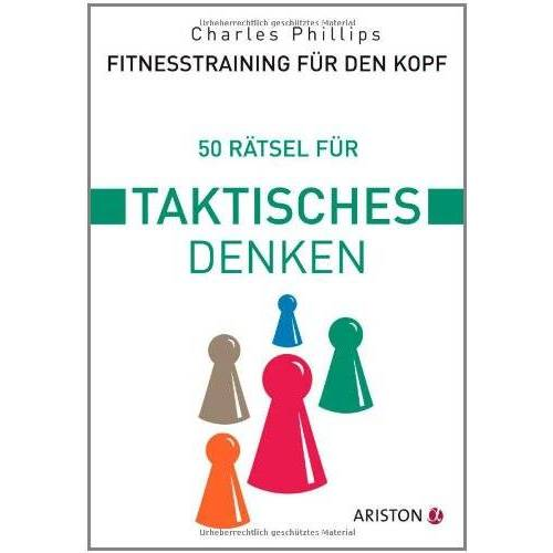 Philips Fitnesstraining für den Kopf: 50 Rätsel für taktisches Denken - Preis vom 12.06.2021 04:48:00 h