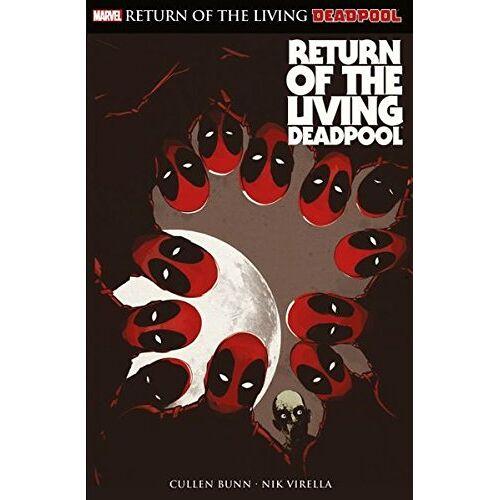 Cullen Bunn - Deadpool: Return of the living Deadpool - Preis vom 09.06.2021 04:47:15 h
