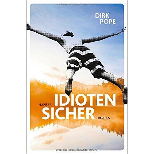 Dirk Pope - Idiotensicher - Preis vom 10.09.2021 04:52:31 h