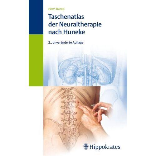 Hans Barop - Taschenatlas der Neuraltherapie nach Huneke - Preis vom 15.10.2021 04:56:39 h