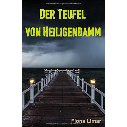 Fiona Limar - Der Teufel von Heiligendamm - Preis vom 21.06.2021 04:48:19 h