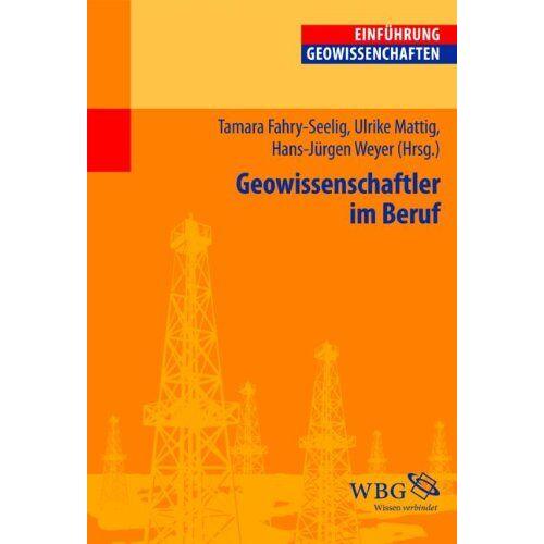 Tamara Fahry-Seelig - Geowissenschaftler im Beruf - Preis vom 21.06.2021 04:48:19 h