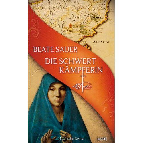 Beate Sauer - Die Schwertkämpferin - Preis vom 19.06.2021 04:48:54 h