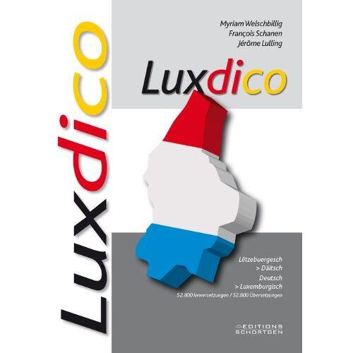 Myriam Welschbillig - Luxdico: Wörterbuch Deutsch/Luxemburgisch - Luxemburgisch/Deutsch - Preis vom 16.06.2021 04:47:02 h