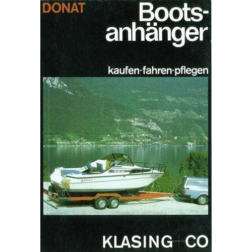 Hans Donat - Bootsanhänger. Kaufen - fahren - pflegen. - Preis vom 17.06.2021 04:48:08 h