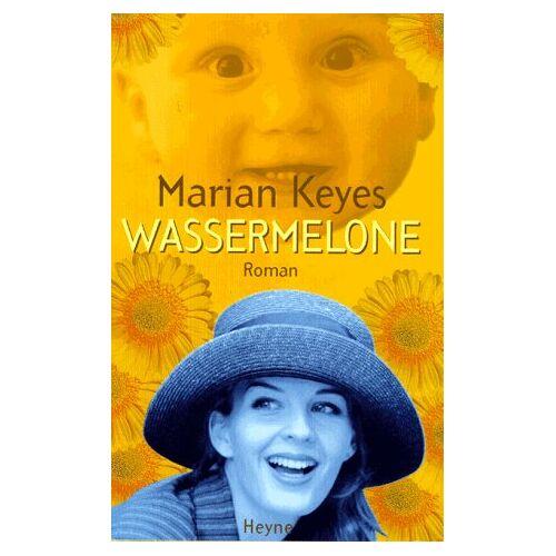 Marian Keyes - Wassermelone - Preis vom 11.10.2021 04:51:43 h
